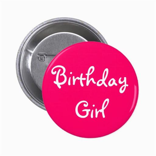 birthday girl pinback button 145897981592715394