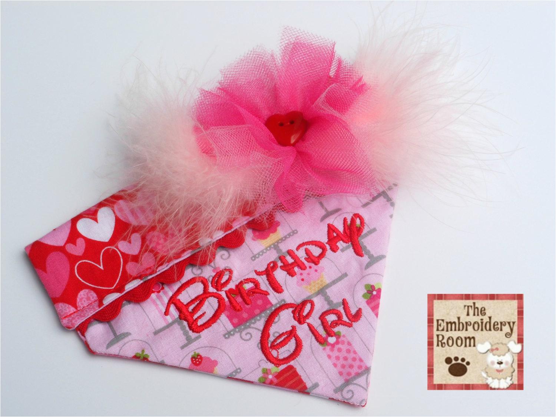 Birthday Girl Dog Bandana Birthday Girl Dog Bandana Size Super Duper Reserved for