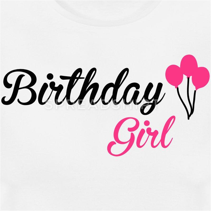 birthday girl t shirts a26940839