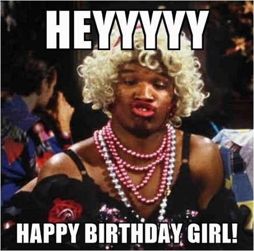 happy birthday girl memes