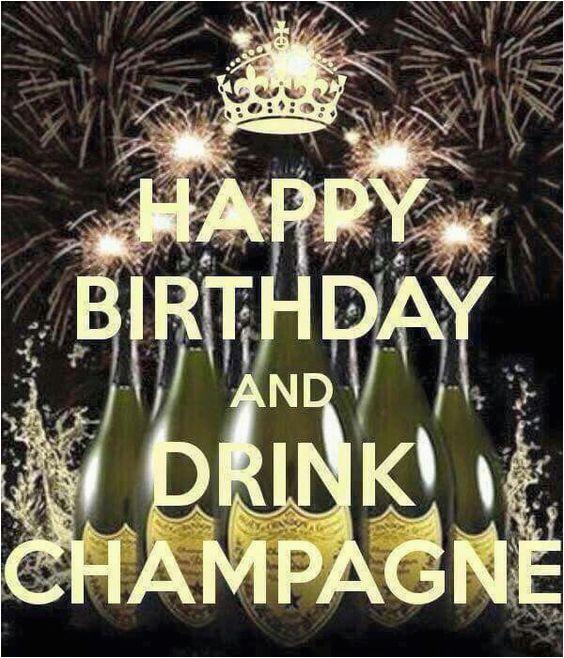 Champagne Birthday Meme Happy Birthday and Drink Champagne B Day Pinterest