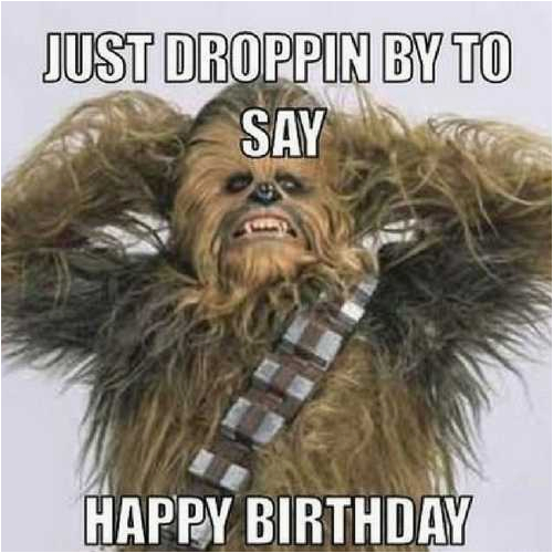 Chewbacca Birthday Meme Birthday Memes Ultimate Resource Of Funny Bday Memes