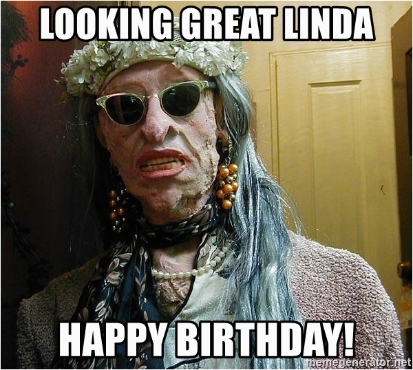 crazy lady looking great linda happy birthday