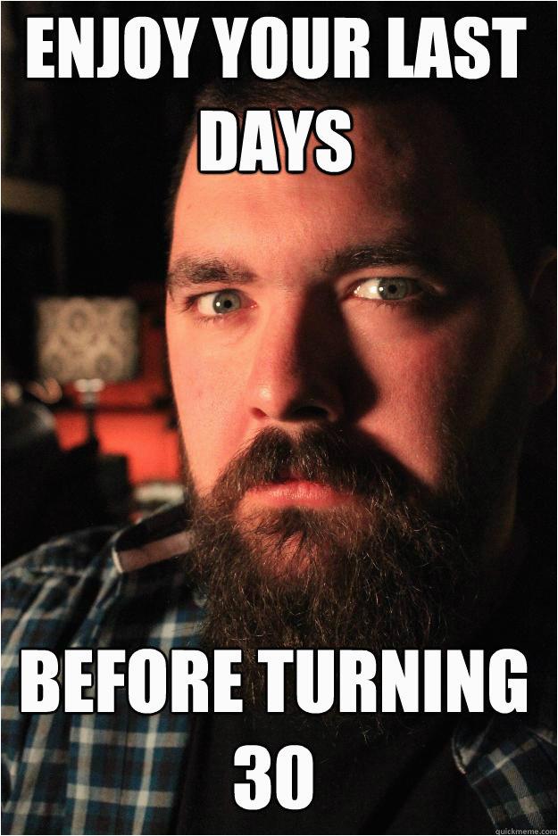 turning 30 meme