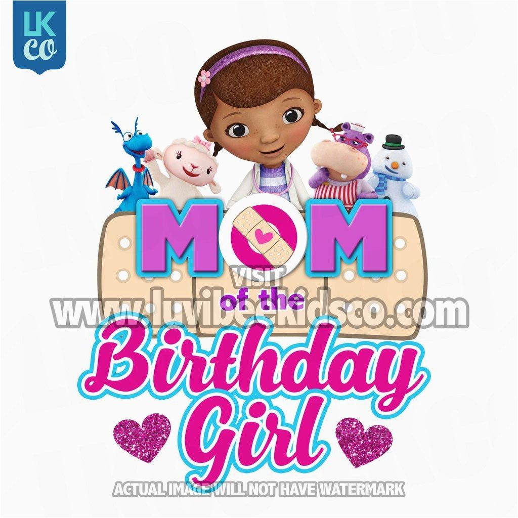 doc mcstuffins iron on birthday shirt transfer printable image mom of the birthday girl