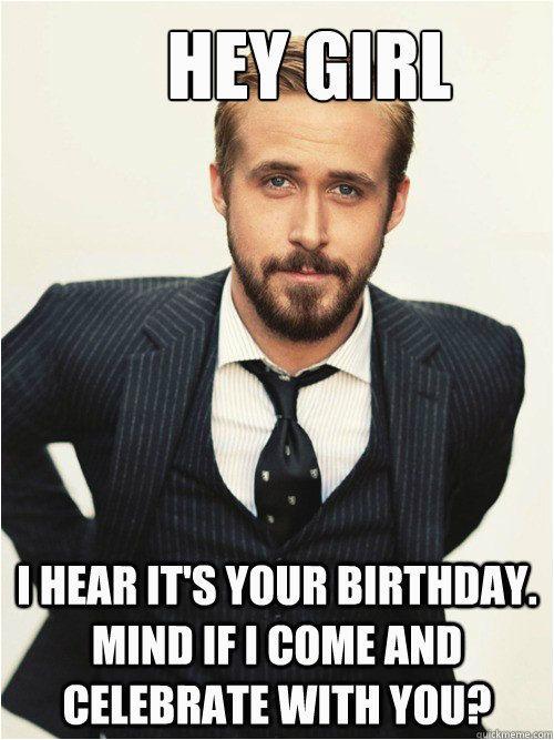 Fat Woman Birthday Meme 25 Best Ideas About Ryan Gosling Birthday On Pinterest
