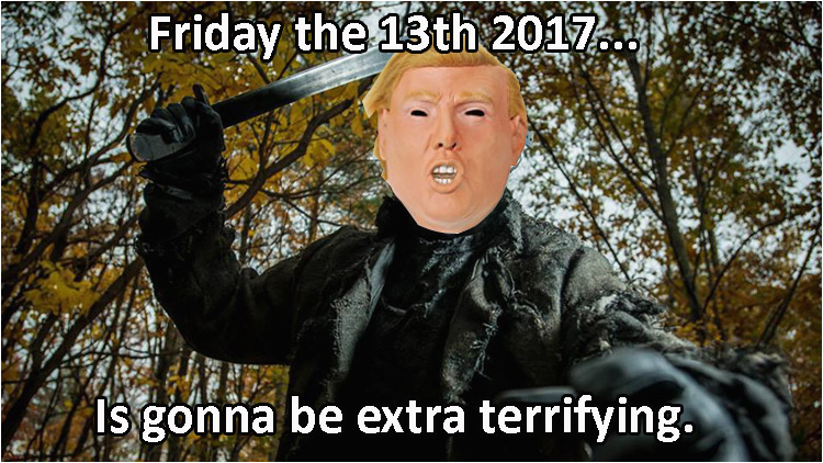 Friday The 13 2017 Best Funny Memes