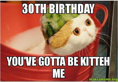 30th birthday youve