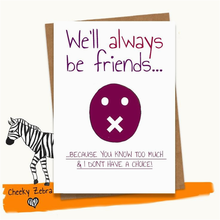 Funny Birthday Greeting Cards For Friends Best 25 Best Friend