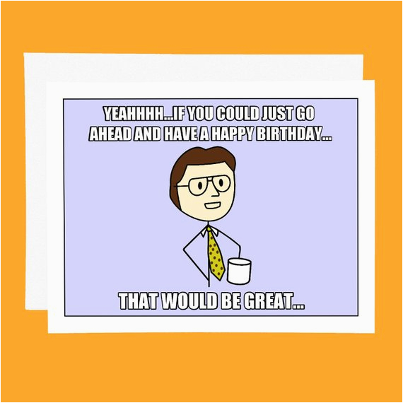 funny birthday card office space meme