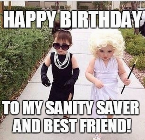happy birthday best friend memes