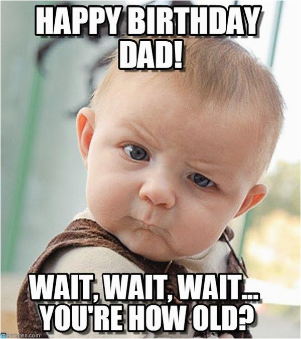 Funny Dad Birthday Memes Happy Birthday Memes Images About Birthday for Everyone
