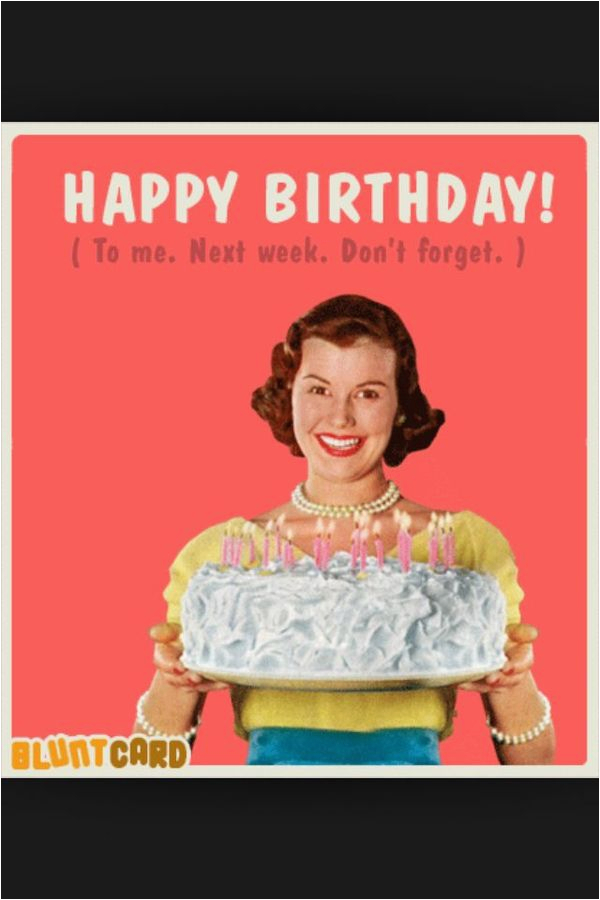 Funny Happy Birthday Meme for Women Birthday Memes for Sister Funny Images with Quotes and