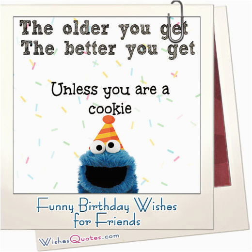 Funny Messages For Birthday Cards Friends Wishes And Ideas Maximum