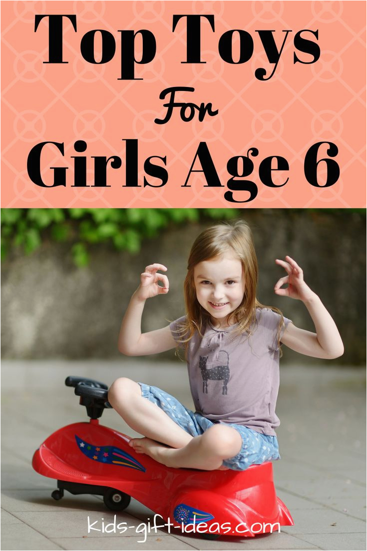 Gift Ideas for 6 Year Old Birthday Girl Gifts Girls 6 Years Old Will Love for Birthdays