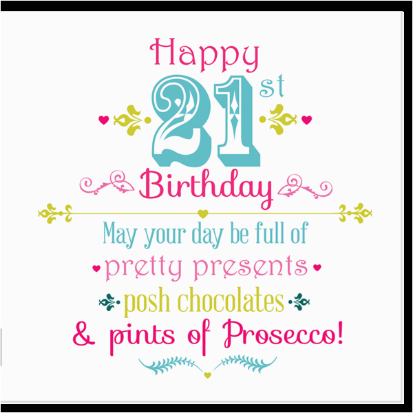 Happy 21st Birthday Girlfriend Happy 21st Birthday Juicy Lucy Designs