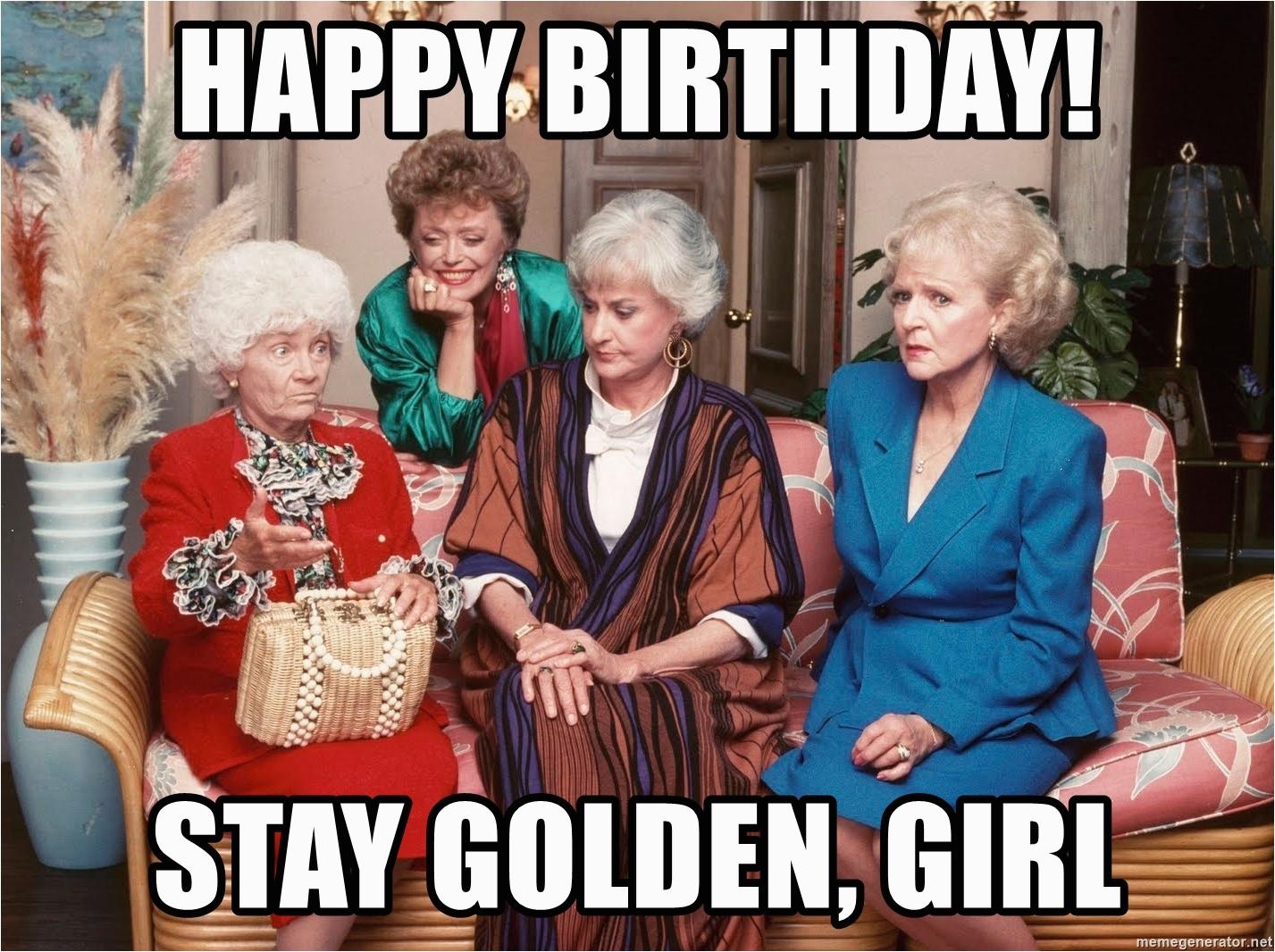 golden girls sitting happy birthday stay golden girl