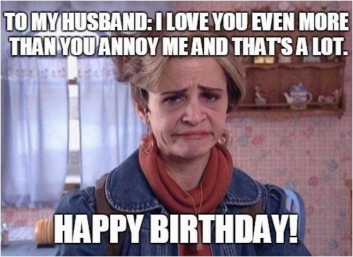 happy birthday husband memes