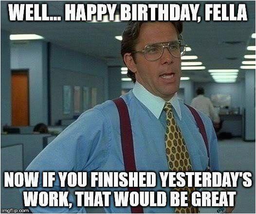 funny happy birthday memes