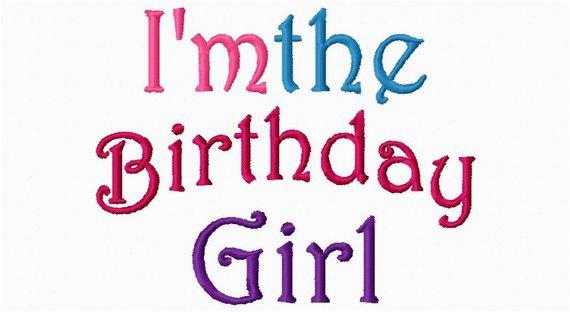 birthday girl embroidery design im the
