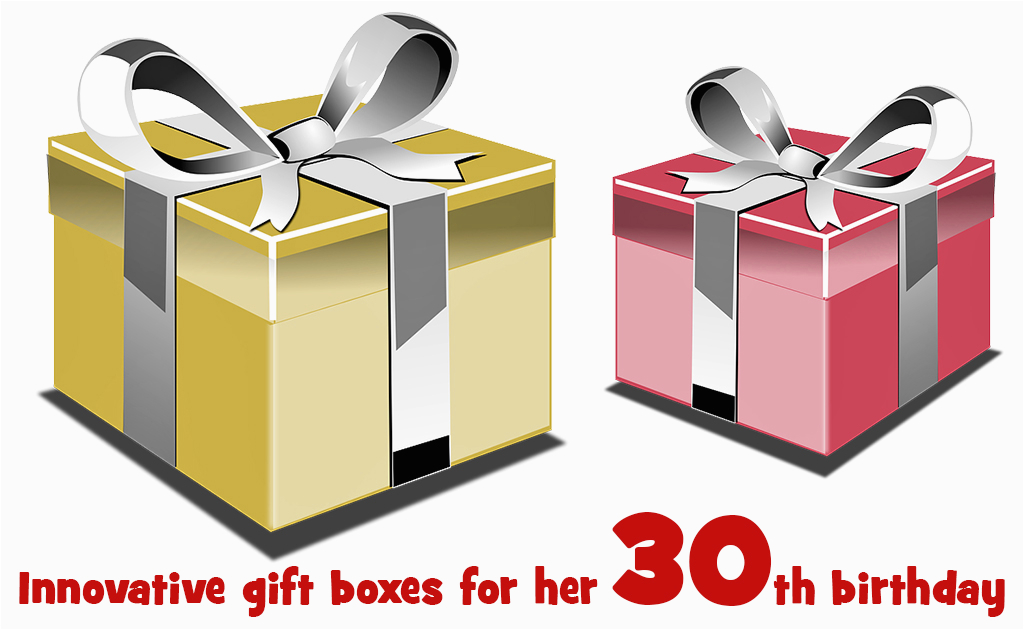 innovative gift boxes 30th birthday