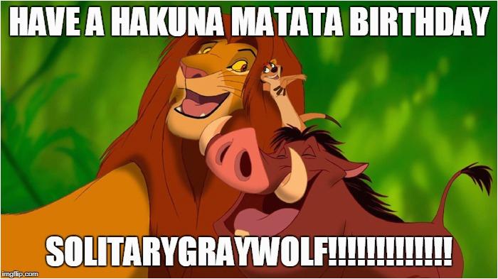 lion king birthday meme for solitarygraywolf 720130371