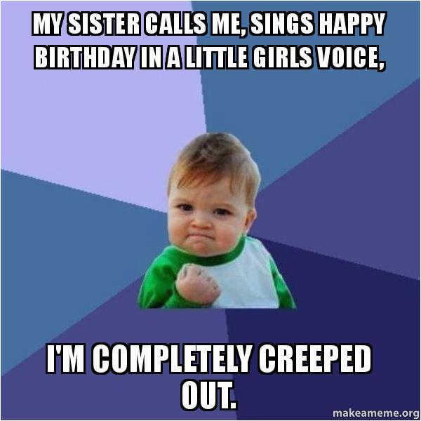my sister calls
