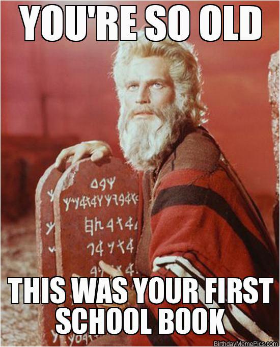 Old Person Birthday Meme 20 Most Hilarious Happy Birthday Memes Sayingimages Com