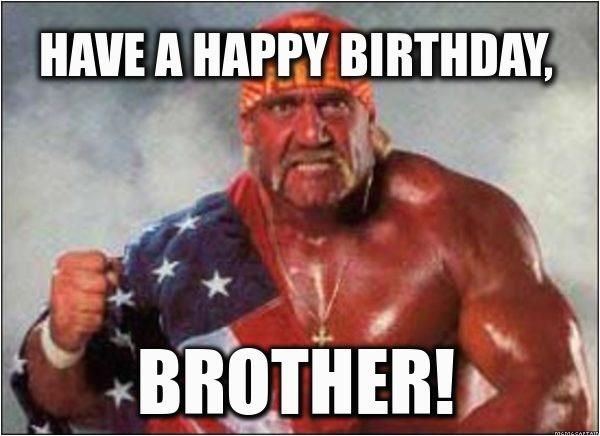 happy birthday brother meme