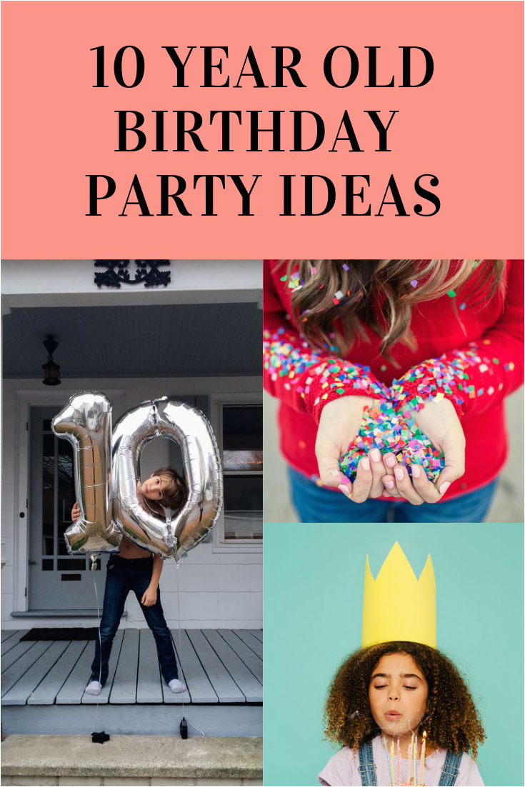 10 year old birthday party ideas easy