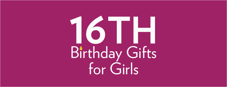 16th birthday gifts