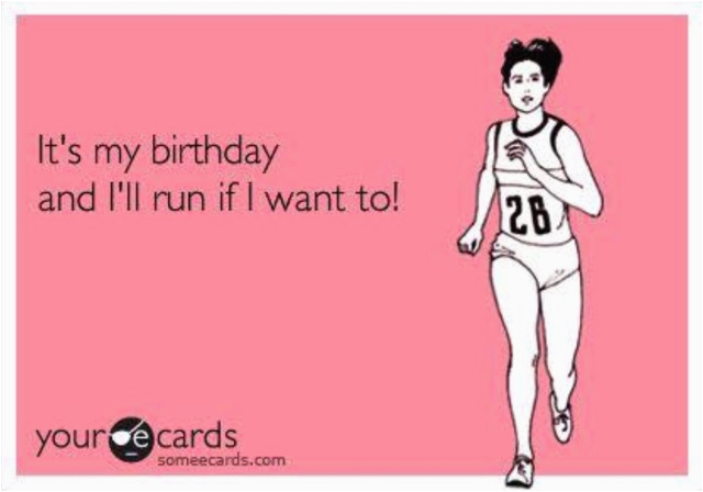 Runners Birthday Meme Wrapping Up My Birthday Week Deb Runs