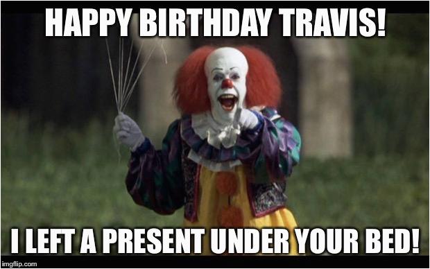 happy birthday creepy clown meme