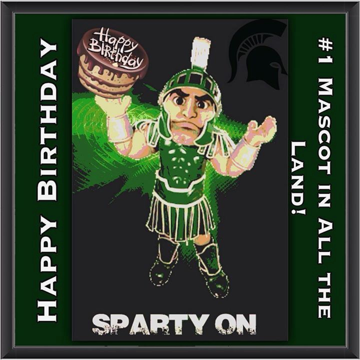 Spartan Birthday Meme Michigan State Football Bowlin Group 2 Hrs