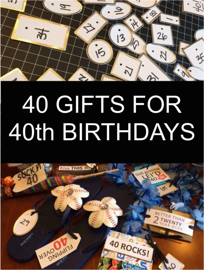 40 gifts for 40th birthdays
