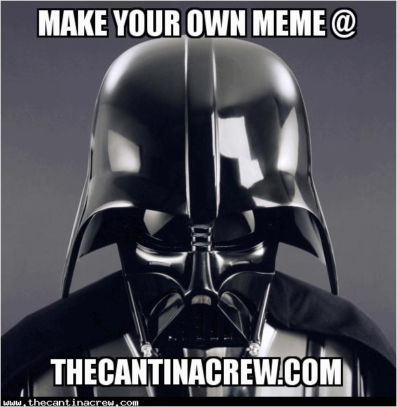 Star Wars Birthday Meme Generator Make A Meme the Star Wars Meme Generator