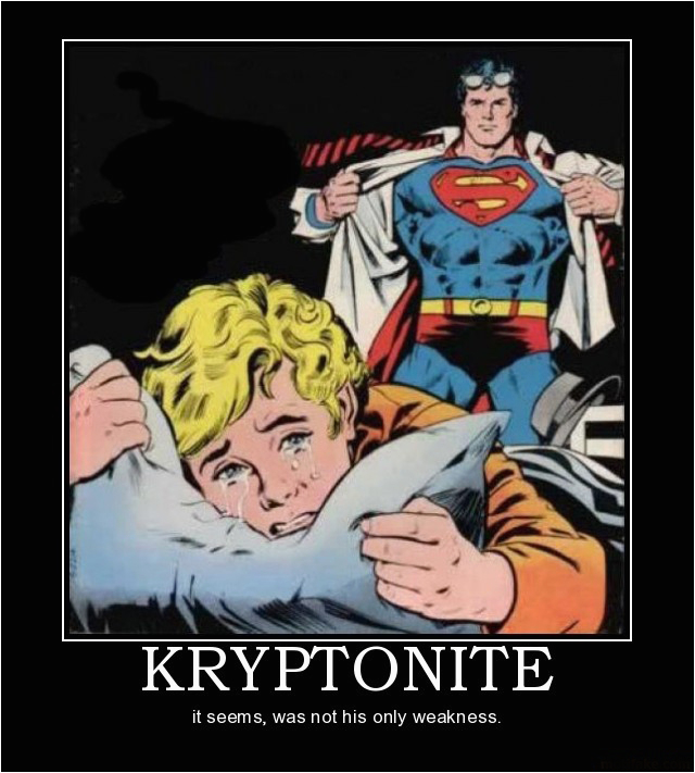 kryptonite is not supermans only