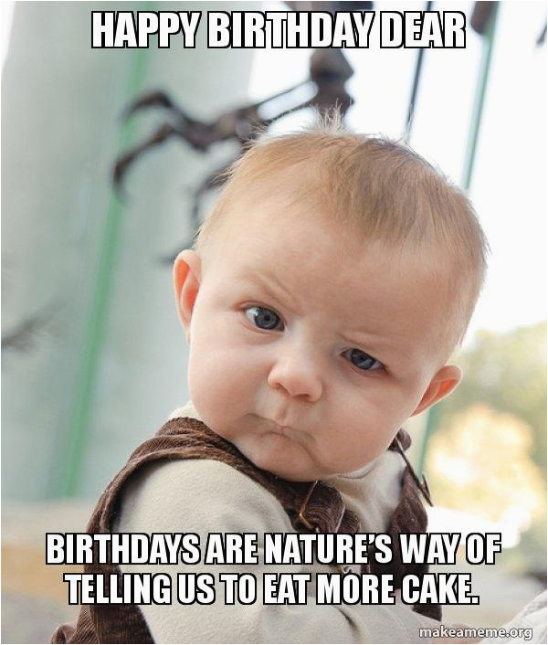 Sweet Birthday Memes Happy Birthday Meme Hilarious Funny Happy Bday Images