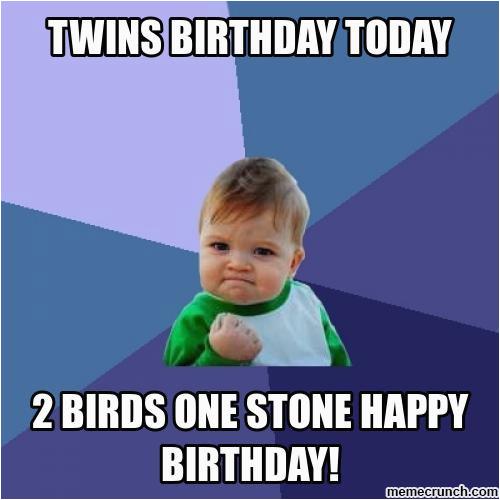 twin birthday memes