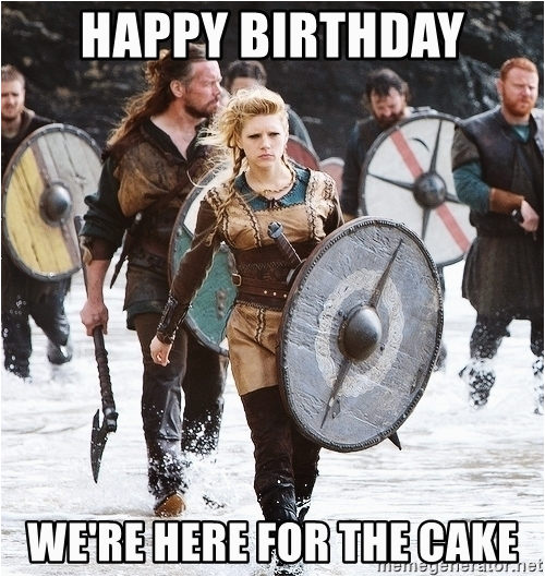 lagertha vikings happy birthday were here for the cake