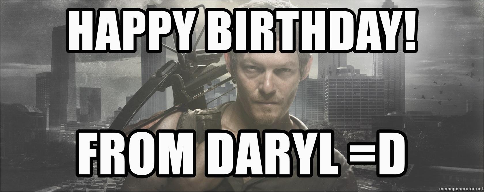 daryl dixon walking dead happy birthday from daryl d