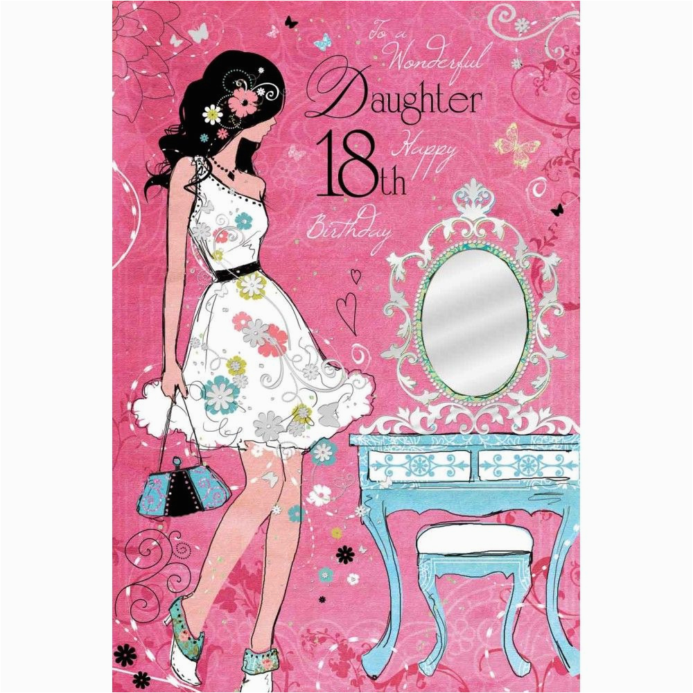 What to Get for An 18th Birthday Girl Wonderful Daughter 18th Birthday Card Karenza Paperie