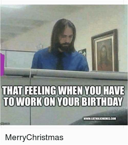 working on your birthday