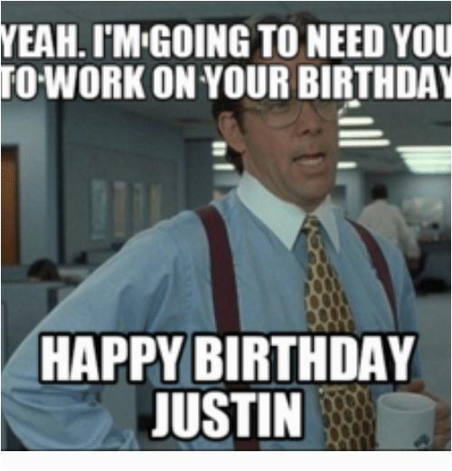 yeah imigoing to need you work on your birthday happy 11281751