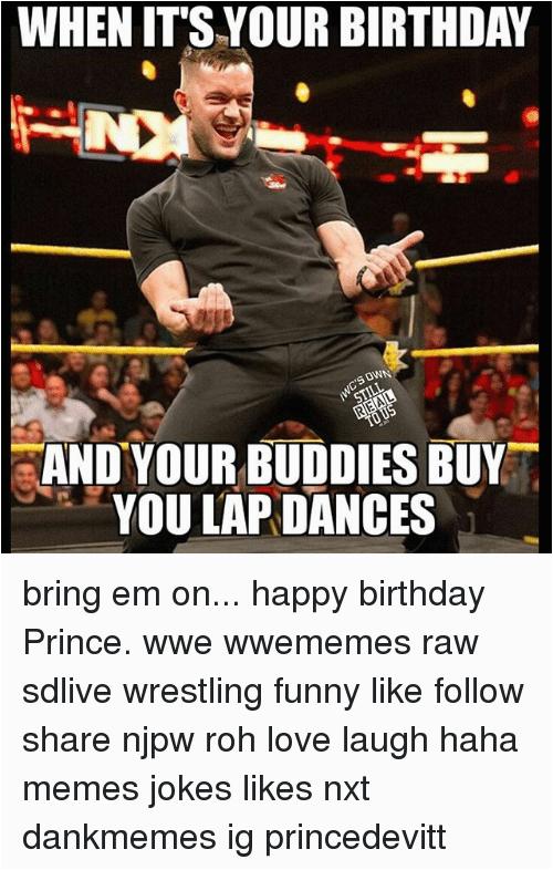boday |Happy Birthday Wrestling Memes