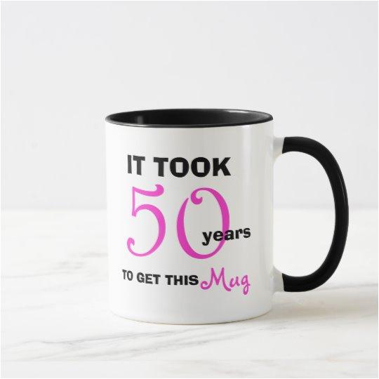 50th birthday gift ideas for women mug funny 168642006398881797