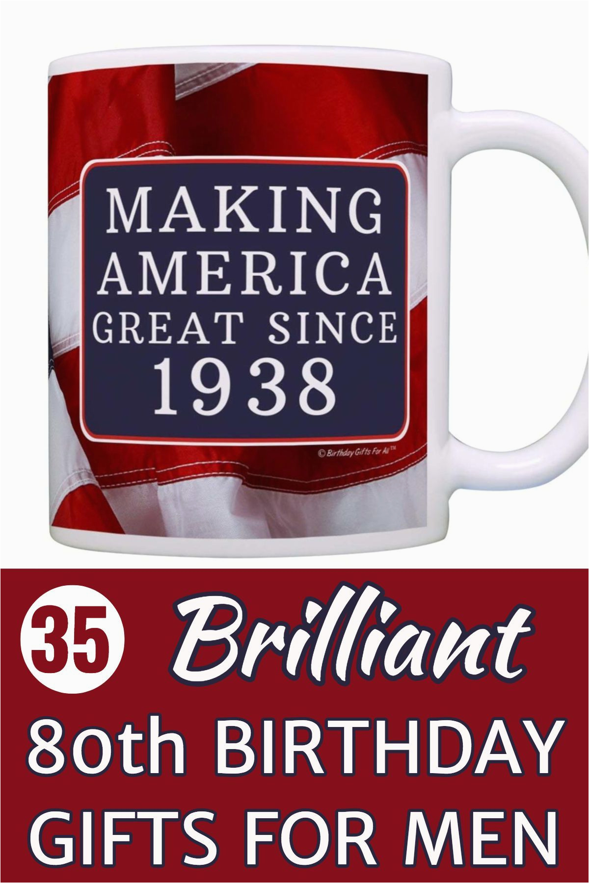 80th birthday gift ideas for men