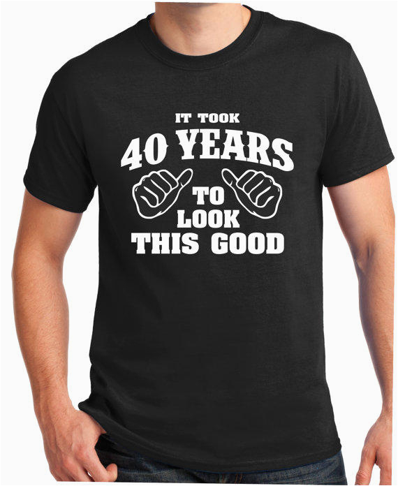 40th birthday gift turning 40 40 years old to look this good 1975 shirt tee t shirt gift for him funny 40 years old 1975