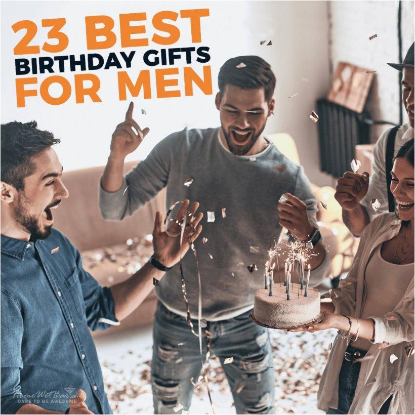 best birthday gifts men