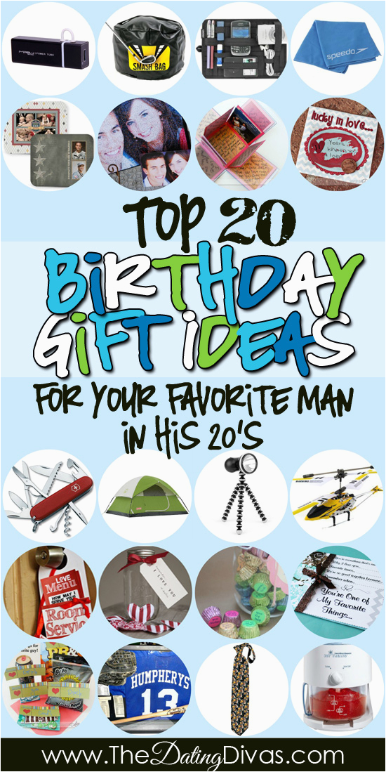 Birthday Gifts for Him Ideas Birthday Gifts for Him In His 20s the Dating Divas